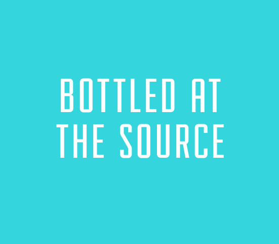 Bottled At The Source